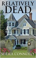 Relatively Dead by Sheila Connolly: NOOK Book Cover