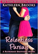 Relentless Pursuit by Kathleen Brooks: NOOK Book Cover