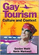 download Gay Tourism : Culture and Context book