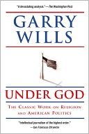 Under God by Garry Wills: NOOK Book Cover