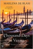 A Thousand Days in Venice by Marlena de Blasi: Book Cover