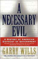 A Necessary Evil by Garry Wills: NOOK Book Cover