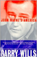 John Wayne's America by Garry Wills: NOOK Book Cover