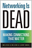 Networking Is Dead by Melissa G Wilson: NOOK Book Cover