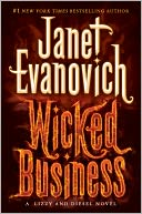 Wicked Business (Lizzy and Diesel Series #2) by Janet Evanovich: NOOK Book Cover