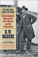The Man Who Saved the Union by H. W. Brands: NOOK Book Cover