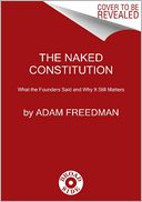 The Naked Constitution by Adam Freedman: Book Cover