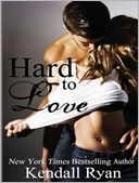 Hard to Love by Kendall Ryan: Audiobook Cover