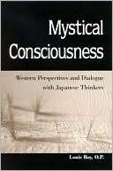 download Mystical Consciousness : Western Perspectives and Dialogue with Japanese Thinkers book