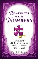 Reasoning with Numbers by Brandon Royal: NOOK Book Cover