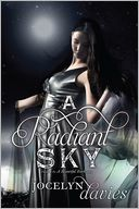 A Radiant Sky (Beautiful Dark Trilogy Series #3) by Jocelyn Davies: Book Cover