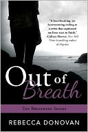 Out of Breath by Rebecca Donovan: Book Cover