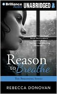 Reason to Breathe by Rebecca Donovan: Item Cover