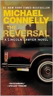 The Reversal (Harry Bosch Series #16 & Mickey Haller Series #3) by Michael Connelly: NOOK Book Cover