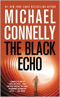 The Black Echo (Harry Bosch Series #1) by Michael Connelly: NOOK Book Cover