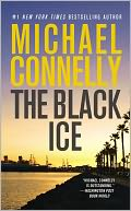 The Black Ice (Harry Bosch Series #2) by Michael Connelly: NOOK Book Cover