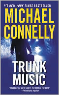 Trunk Music (Harry Bosch Series #5) by Michael Connelly: NOOK Book Cover