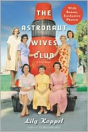 The Astronaut Wives Club by Lily Koppel: NOOK Book Cover