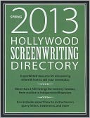 Hollywood Screenwriting Directory Spring 2013 by Jesse Douma: Book Cover