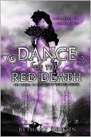 Dance of the Red Death by Bethany Griffin: Book Cover