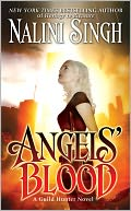 Angels' Blood (Guild Hunter Series #1) by Nalini Singh: NOOK Book Cover