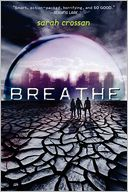 Breathe by Sarah Crossan: Book Cover