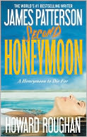 Second Honeymoon by James Patterson: NOOK Book Cover