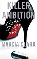 Killer Ambition by Marcia Clark: NOOK Book Cover