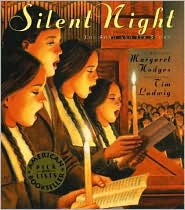 Silent Night: The Song and Its Story by Margaret Hodges: Book Cover