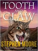 Tooth and Claw by Stephen Moore: NOOK Book Cover