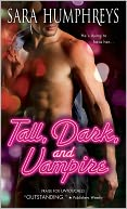 Tall, Dark, and Vampire (Dead in the City Series #1) by Sara Humphreys: NOOK Book Cover