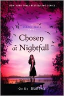 Chosen at Nightfall by C. C. Hunter: NOOK Book Cover