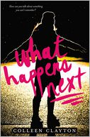 What Happens Next by Colleen Clayton: Book Cover