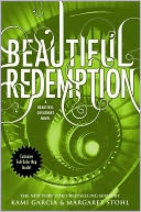 Beautiful Redemption (Beautiful Creatures Series #4) by Kami Garcia: Book Cover