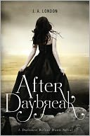 After Daybreak by J. A. London: NOOK Book Cover