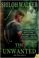 The Unwanted by Shiloh Walker: NOOK Book Cover