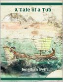 A Tale of a Tub (Illustrated) by Jonathan Swift: NOOK Book Cover