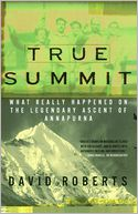 True Summit by David Roberts: NOOK Book Cover