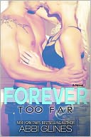 Forever Too Far by Abbi Glines: NOOK Book Cover