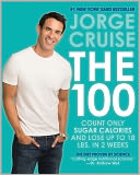 The 100 by Jorge Cruise: Book Cover