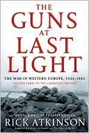 The Guns at Last Light by Rick Atkinson: Book Cover
