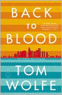 Back to Blood by Tom Wolfe: NOOK Book Cover