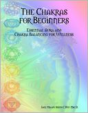 The Chakras for Beginners by Jane Ma'ati Smith C.Hyp. Msc.D.: NOOK Book Cover