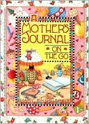 Mother's Journal on the Go by Mary Engelbreit: Book Cover