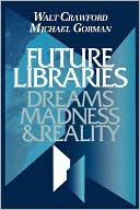 download Future Libraries book