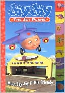 Meet Jay Jay & Friends (Jay Jay the Jet Plane) by Kelli Chipponeri: Book Cover