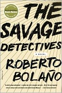 The Savage Detectives by Roberto Bolaño: NOOK Book Cover