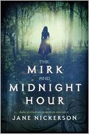 The Mirk and Midnight Hour by Jane Nickerson: Book Cover