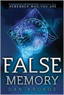 False Memory by Dan Krokos: Book Cover