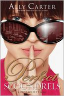 Perfect Scoundrels by Ally Carter: Book Cover